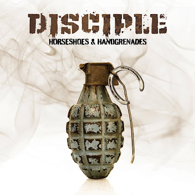 Disciple – Horseshoes And Handgrenades (2010)