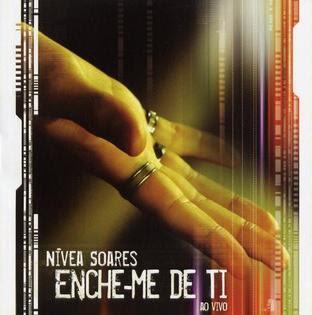 Nívea Soares - Enche-me De Ti (2005)