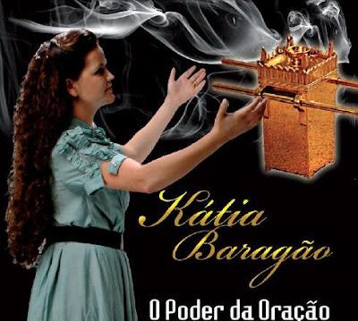 Kátia Baragão - O Poder da Oração (2008)