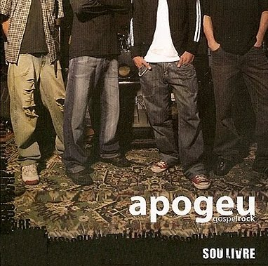 Apogeu – Sou Livre (2006)