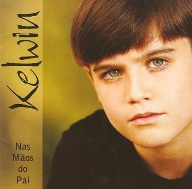 Kelwin - Nas Mãos do Pai (2010)