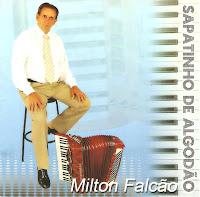 Milton Falcão - Sapatinho de Algodão (2010)