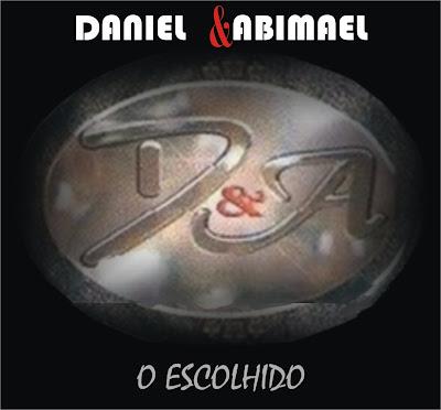Daniel e Abimael - O Escolhido (2010)
