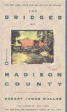 Bridges of Madison County by Robert James Waller