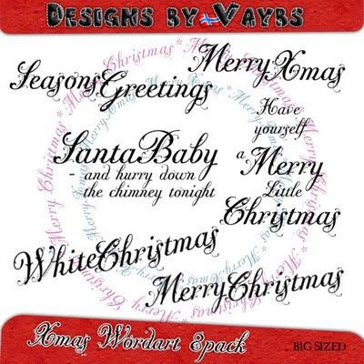 http://designsbyvaybs.blogspot.com/2009/11/xmas-wordart-8-pack.html