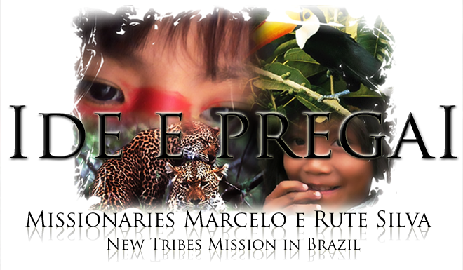 Marcelo and Rute Silva - Missionaries with New Tribes Mission in Brazil.