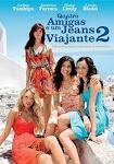 Quatro Amigas e um Jeans Viajante 2 - 2008
