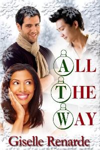 All the Way by Giselle Renarde