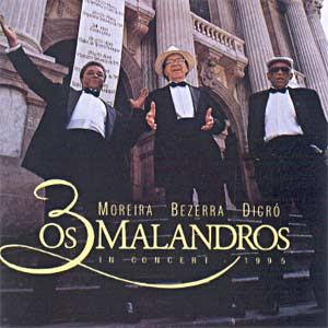 Baixar MP3 Grátis 849375 Bezerra da Silva, Moreira e Dicró   Os 3 Malandros In Concert (1995)