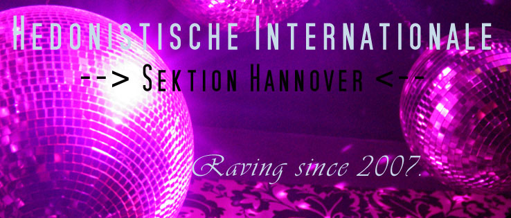 Hedonistische Internationale                -->  Sektion Hannover <--