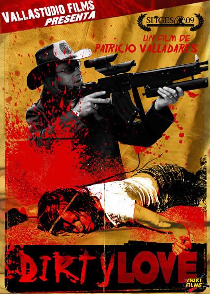 Dirty Love (2009)