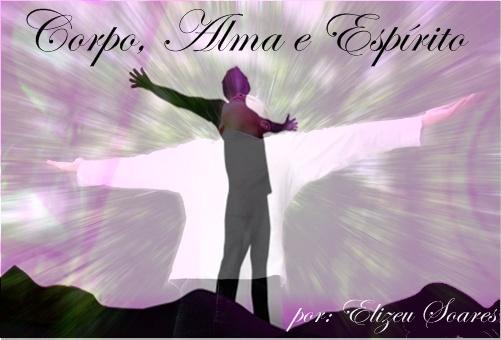 Corpo-Alma-Espírito