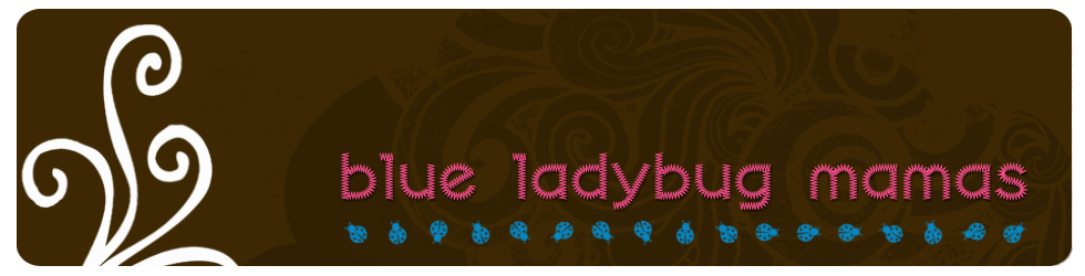 The Blue Ladybug Mamas