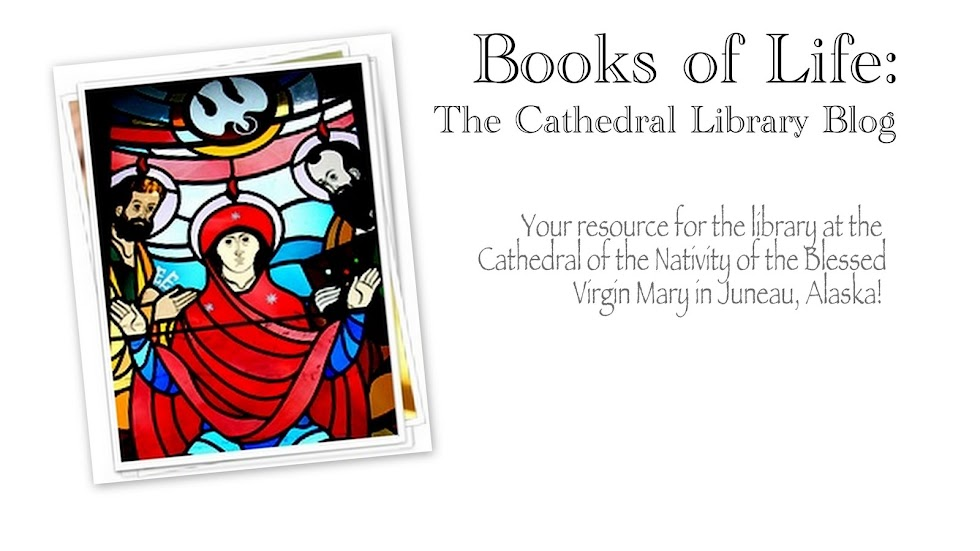 Books of Life:  The Cathedral Library Blog