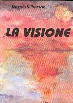 La Visione (David Wilkerson)