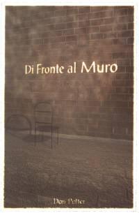 DI FRONTE AL MURO (Don Potter)