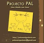 Projecto PAL (Pelos Amigos Leais)