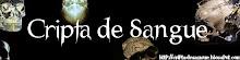 CRIPTA DE SANGUE