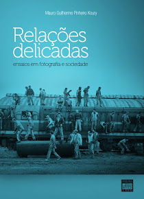KOURY, Mauro G. P.. Relações Delicadas. Ensaios em fotografia e Sociedade (JP: Edufpb, 2010)
