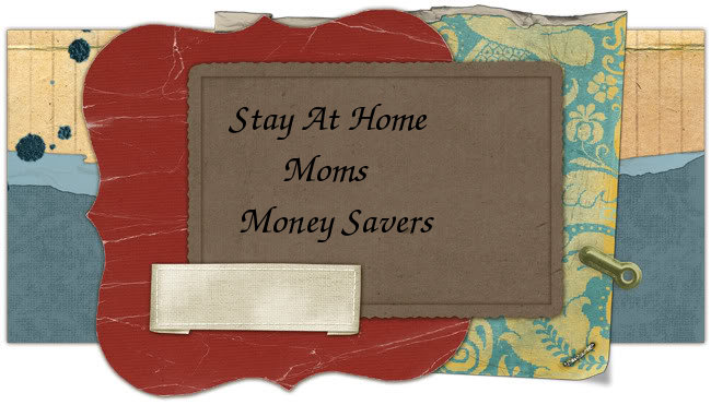 Stay at Home Moms Money Savers
