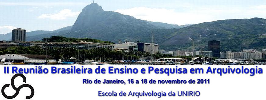 II Reunião Brasileira de Ensino e Pesquisa em Arquivologia