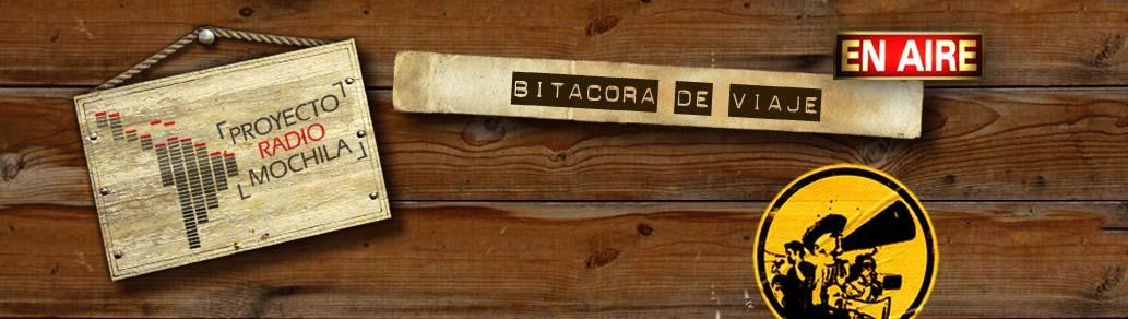 Proyecto Radio Mochila | bitácora de viaje