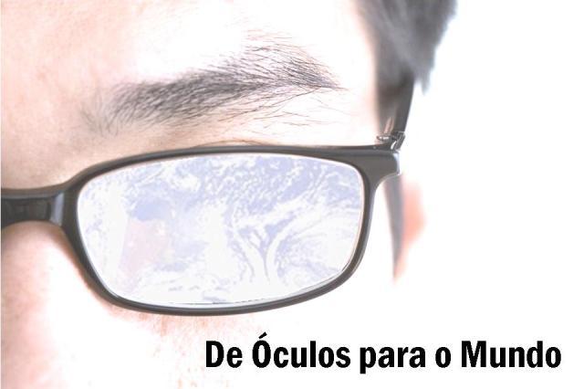De óculos para o mundo