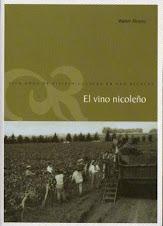El vino nicoleño. Segunda edición corregida y aumentada