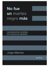 """Nuevo libro: """"No fue un martes negro más"""""""