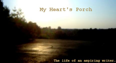 My Heart's Porch