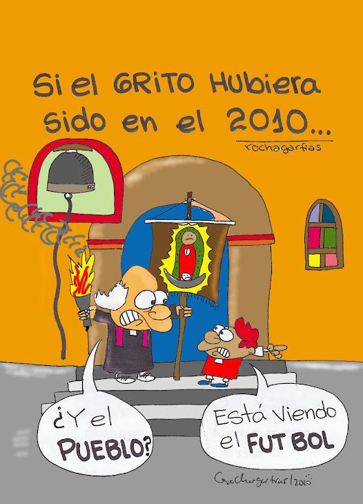 SI LA INDEPENDENCIA HUBIERA SIDO EN EL 2010