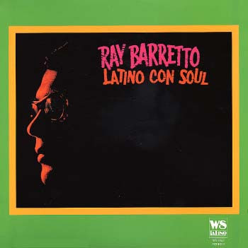 Ray Barretto Latino Con Soul