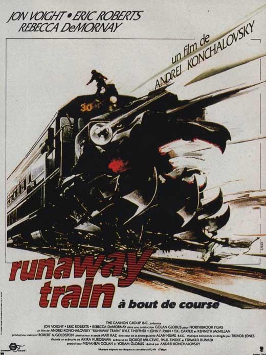 http://4.bp.blogspot.com/_FXygmZGncwQ/TVK6i4YE4rI/AAAAAAAABYc/AldvXuOFAXA/s1600/runaway-train-movie-poster.jpg