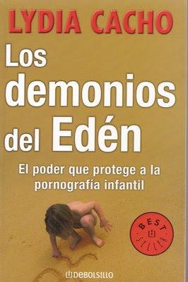 LOS DEMONIOS DEL EDEN Los Demonios Del Eden   Lydia Cacho