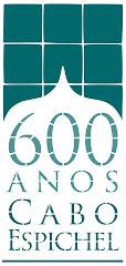 600 ANOS DO CABO ESPICHEL
