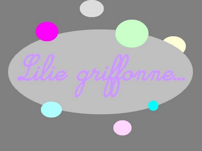 Lilie griffonne...