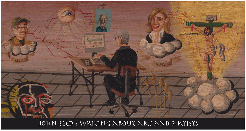 John Seed: Writing About Art and Artists