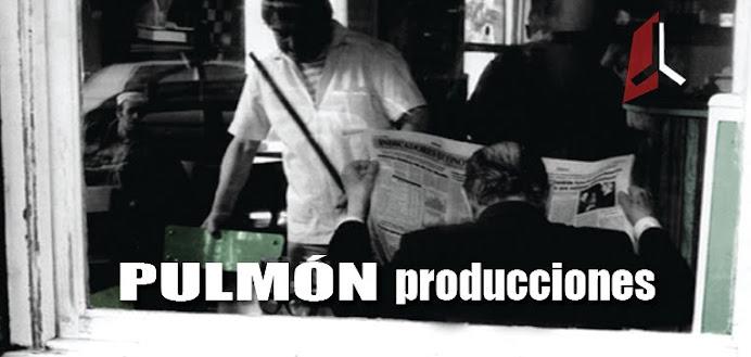 Pulmón Producciones