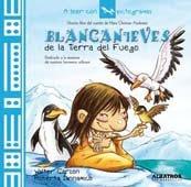 Blancanieves de la Tierra del Fuego