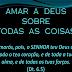 Mensagem: Amar a Deus sobre todas as coisas. 21/11/10, Domingo.