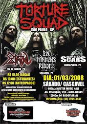 01/03/2008   TORTURE SQUAD ( cascavel )