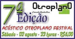 02/08/2008   7ª EDIÇÃO-ACÚSTICO OUTROPLANO FESTIVAL