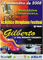 14/11/2008 ACÚSTICO OUTROPLANO FESTIVAL 10ª edição ( foz do iguaçu )
