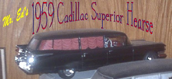 Mr. Ed's 1:24th 1959 Cadillac Superior Hearse