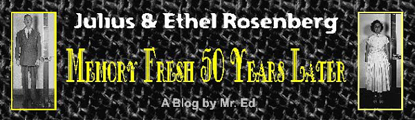 Julius & Ethel Rosenberg Memory Fresh 50 Years Later