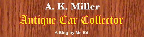 A. K. Miller ~ Antique Car Collector