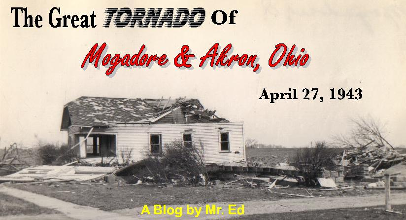 The Great Tornado of Mogadore & Akron, Ohio, April 27,1943