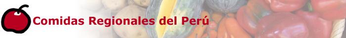 Comidas Regionales del Perú