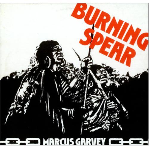 http://4.bp.blogspot.com/_Fh0_M2wD-Fc/TBw3M9g2V9I/AAAAAAAACCc/0lXwsFclly0/s1600/Burning-Spear-Marcus-Garvey-416432.jpg