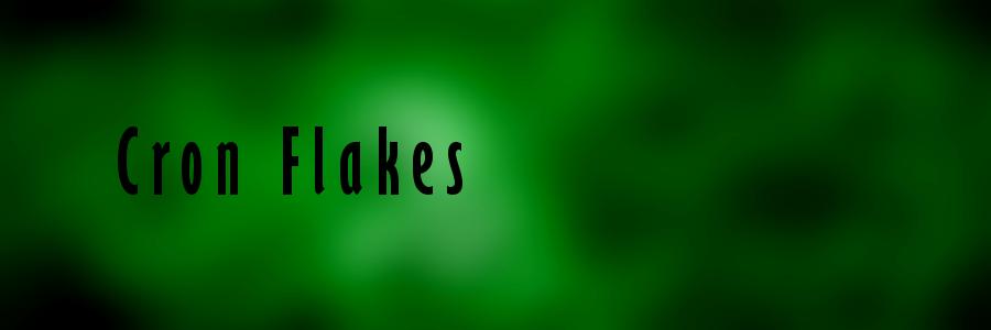 Cron Flakes